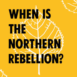 When is the Northern Rebellion? - Image 1